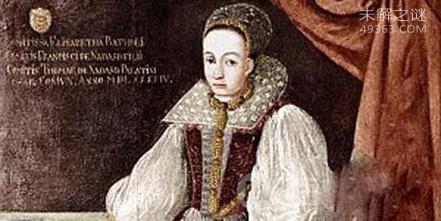 伯爵夫人叫伊丽莎白·巴托里竟用少女鲜血泡澡,变态到了极致